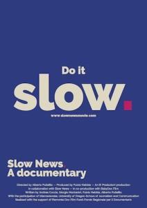 Slow News locandina film
