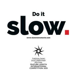 Slow News Thessaloniki Documentary Festival